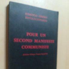 Libros de segunda mano: POUR UN SECOND MANIFESTE COMMUNISTE / BILINGÜE / FOMENTO OBRERO REVOLUCIONARIO / AK81. Lote 288538153