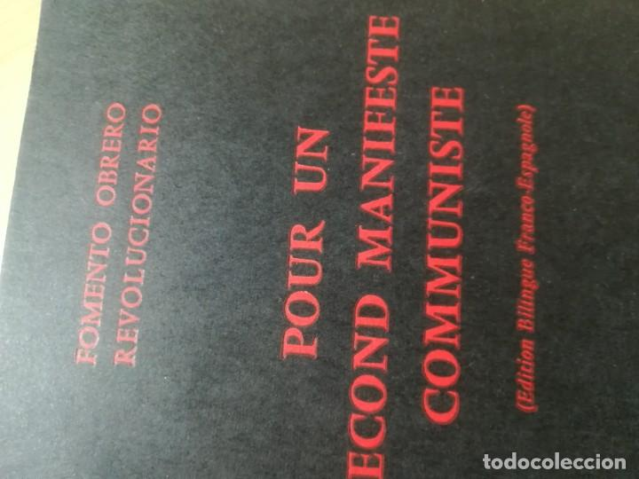 Libros de segunda mano: POUR UN SECOND MANIFESTE COMMUNISTE / BILINGÜE / FOMENTO OBRERO REVOLUCIONARIO / AK81 - Foto 2 - 288538153
