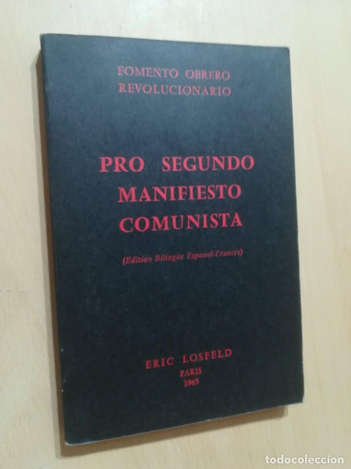 Libros de segunda mano: POUR UN SECOND MANIFESTE COMMUNISTE / BILINGÜE / FOMENTO OBRERO REVOLUCIONARIO / AK81 - Foto 3 - 288538153