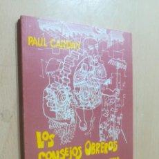 Libros de segunda mano: LOS CONSEJOS OBREROS Y LA ECONOMIA EN UNA SOCIEDAD AUTOGESTIONARIA / PAUL CARDAN / ZERO / AK81. Lote 288538398