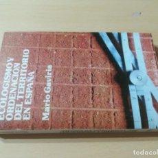 Libros de segunda mano: ECOLOGISMO Y ORDENACION TERRITORIO EN ESPAÑA / MARIO GAVIRIA / CUADERNOS PARA EL DIALOGO / AL88. Lote 288543053
