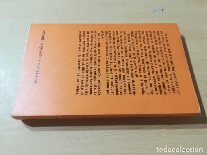 Libros de segunda mano: GEORGE ORWELL CATALUÑA 1937 / PROYECCION / TESTIMONIO REVOLUCION ESPAÑOLA / AL88 - Foto 2 - 288543378