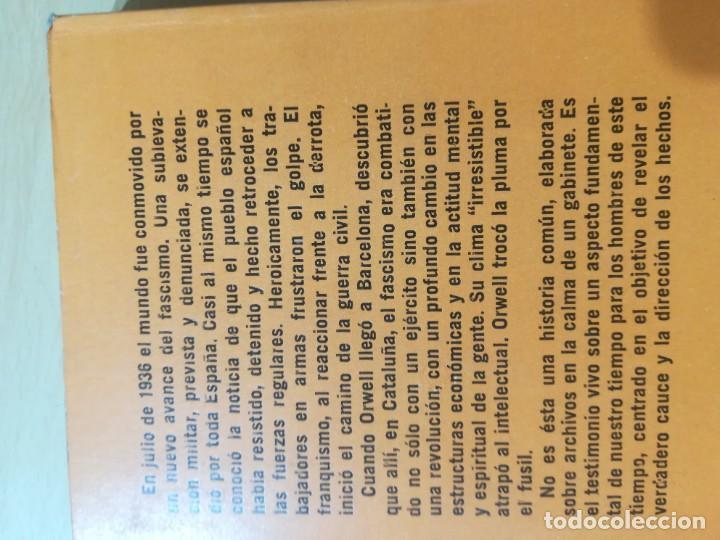 Libros de segunda mano: GEORGE ORWELL CATALUÑA 1937 / PROYECCION / TESTIMONIO REVOLUCION ESPAÑOLA / AL88 - Foto 3 - 288543378