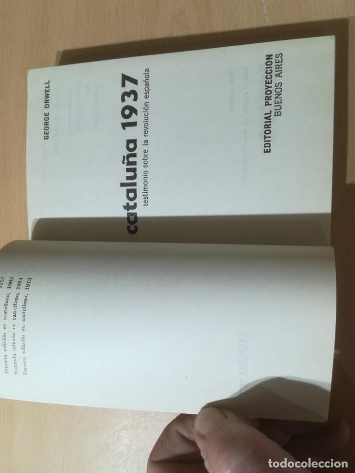 Libros de segunda mano: GEORGE ORWELL CATALUÑA 1937 / PROYECCION / TESTIMONIO REVOLUCION ESPAÑOLA / AL88 - Foto 4 - 288543378