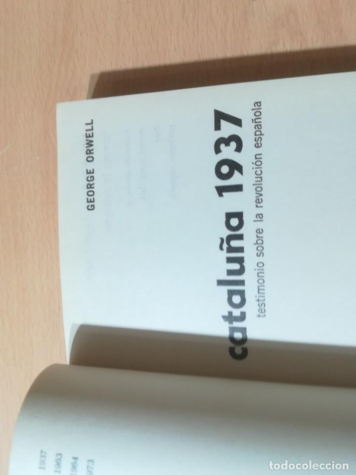 Libros de segunda mano: GEORGE ORWELL CATALUÑA 1937 / PROYECCION / TESTIMONIO REVOLUCION ESPAÑOLA / AL88 - Foto 5 - 288543378