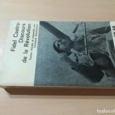 Libros de segunda mano: DISCOURS DE LA REVOLUTION - EN FRANCES - / FIDEL CASTRO / CHRISTINE GLUCKSMANN / AL88. Lote 288543463