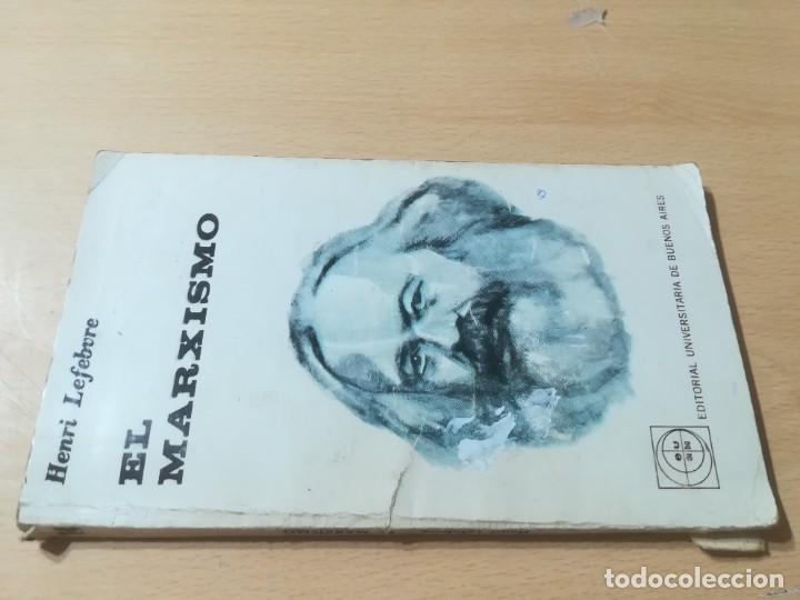 EL MARXISMO / HENRI LEFEBVRE / UNIVERSITAS, BUENOS AIRES / AL88 (Libros de Segunda Mano - Pensamiento - Política)