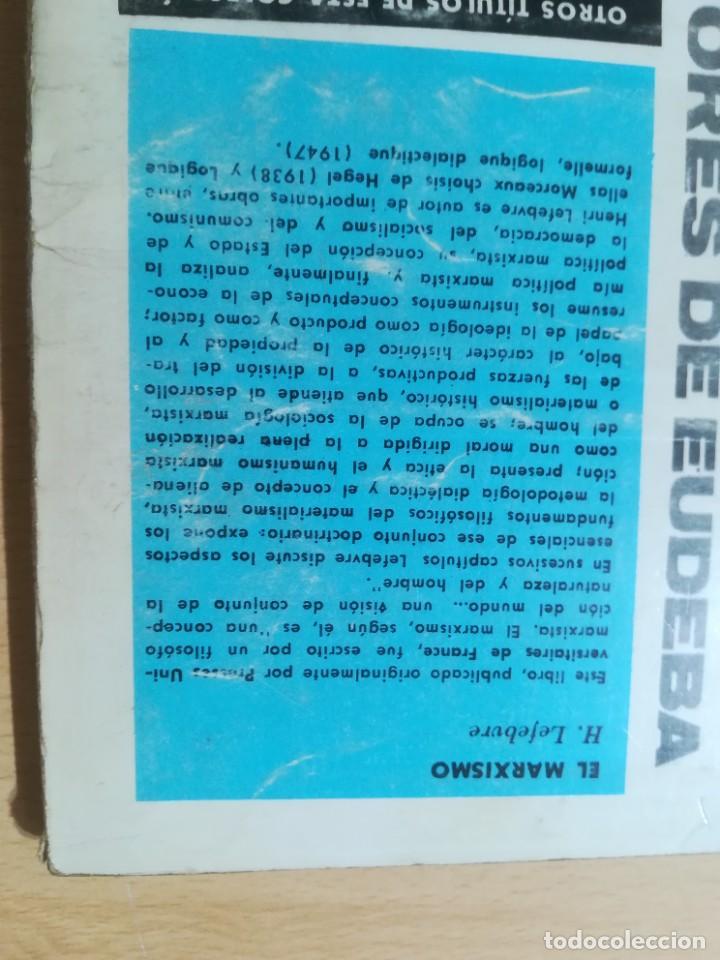 Libros de segunda mano: EL MARXISMO / HENRI LEFEBVRE / UNIVERSITAS, BUENOS AIRES / AL88 - Foto 3 - 288543998