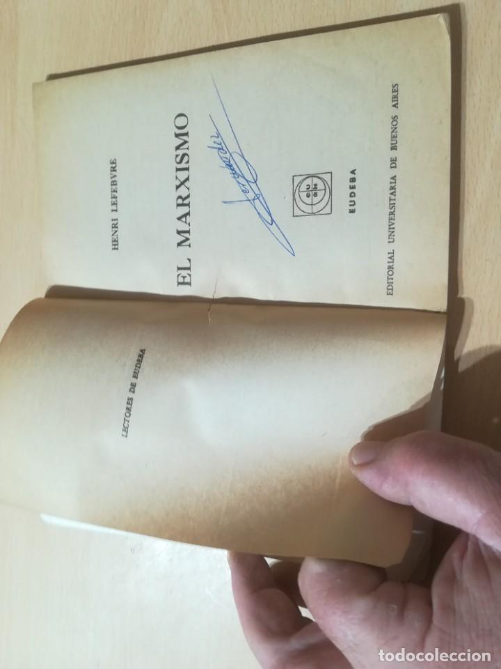 Libros de segunda mano: EL MARXISMO / HENRI LEFEBVRE / UNIVERSITAS, BUENOS AIRES / AL88 - Foto 5 - 288543998