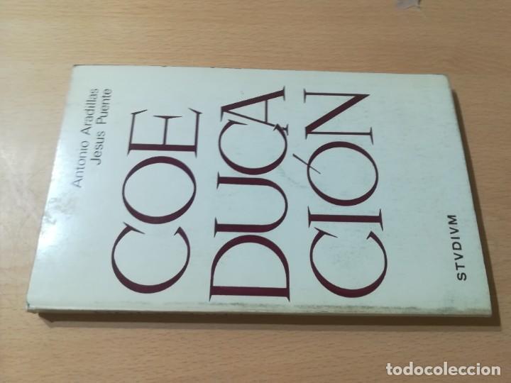 COEDUCACION / ANTONI ARADILLAS, JESUS PUENTE / STUDIUN / AL88 (Libros de Segunda Mano - Pensamiento - Política)