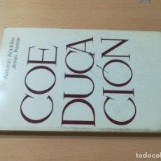 Libros de segunda mano: COEDUCACION / ANTONI ARADILLAS, JESUS PUENTE / STUDIUN / AL88. Lote 288546268