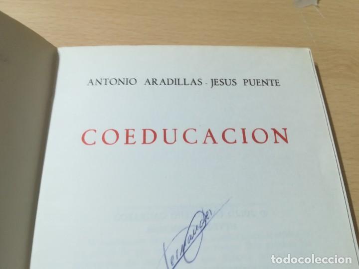 Libros de segunda mano: COEDUCACION / ANTONI ARADILLAS, JESUS PUENTE / STUDIUN / AL88 - Foto 6 - 288546268