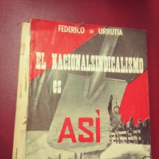 Libros de segunda mano: FEDERICO DE URRUTIA: EL NACIONALINDICALISMO ES ASÍ. Lote 288550958
