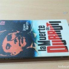 Libros de segunda mano: LA MUERTE DE DURRUTI / JOAN LLARCH / ROTATIVA / AL88. Lote 288551013