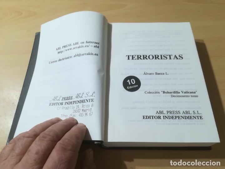 Libros de segunda mano: TERRORISTAS / ALVARO BAEZA / EDITOR INDEPENDIENTE / AL88 - Foto 4 - 288551188