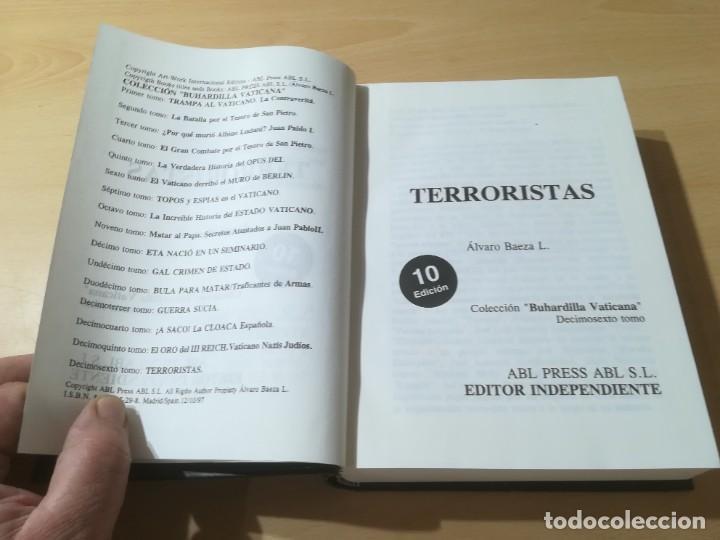 Libros de segunda mano: TERRORISTAS / ALVARO BAEZA / EDITOR INDEPENDIENTE / AL88 - Foto 5 - 288551188