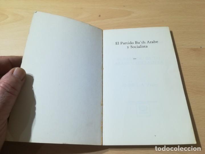 Libros de segunda mano: EL PARTID BA´TH ARABE Y SOCIALISTA, LA ETAPA DE SU FUNDACION 40 - 49 / SHIBRI-L-A-YSAMI / UNIDAD LIB - Foto 4 - 288551413