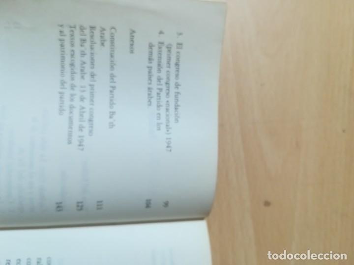 Libros de segunda mano: EL PARTID BA´TH ARABE Y SOCIALISTA, LA ETAPA DE SU FUNDACION 40 - 49 / SHIBRI-L-A-YSAMI / UNIDAD LIB - Foto 7 - 288551413