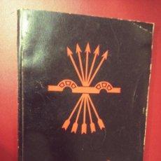 Libros de segunda mano: ARRIBA ESPAÑA. LA ESPAÑA NACIONAL. HOJA CONMEMORATIVA DE SU COMBATE HEROICO POR LA LIBERTAD DE ESPAÑ. Lote 288552053