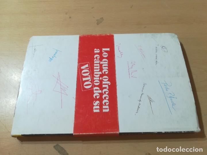 Libros de segunda mano: OFERTA ELECTORAL, LO QUE OFRECEN A CAMBIO DE SU VOTO / ALFONSO DIEZ, VALERIANO HERAS / / AL78 - Foto 2 - 288552453