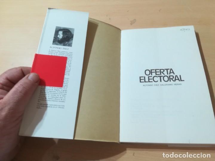 Libros de segunda mano: OFERTA ELECTORAL, LO QUE OFRECEN A CAMBIO DE SU VOTO / ALFONSO DIEZ, VALERIANO HERAS / / AL78 - Foto 3 - 288552453