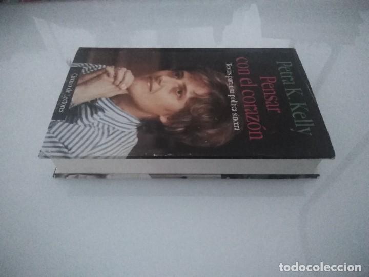 Libros de segunda mano: PENSAR CON EL CORAZÓN PETRA K.KELLY CIRCULO DE LECTORES - Foto 4 - 288563918