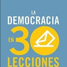 Libros de segunda mano: GIOVANNI SARTORI. LA DEMOCRACIA EN 30 LECCIONES. EDITORIAL TAURUS.. Lote 288584568