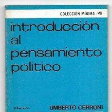 Libros de segunda mano: UMBERTO CERRONI . INTRODUCCIÓN AL PENSAMIENTO POLÍTICO. Lote 289931208