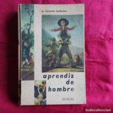 Libros de segunda mano: APRENDIZ DE HOMBRE - TORRENTE BALLESTER, GONZALO. Lote 290147763