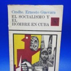 Libros de segunda mano: EL SOCIALISMO Y EL HOMBRE EN CUBA. CMDE, ERNESTO GUEVARA. LA HABANA, 1965. EDICIONES R.. Lote 290364858
