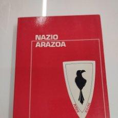 Libros de segunda mano: NAZIO ARAZOA BERETHERRETXE EUSKERA Y CASTELLANO 1978 NACIONALISMO VASCO ABERTZALE INDEPENDENTZIA. Lote 293741313