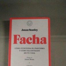 Libros de segunda mano: FACHA - JASON STANLEY. BLACKIE BOOKS. Lote 294986648