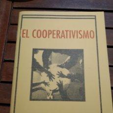 Libros de segunda mano: EL COOPERATIVISMO. GEORGE LASSERRE. 2005. LIBRERÍA DERSA. VOZ DE LOS SIN VOZ 445. Lote 295464973