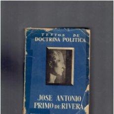 Libros de segunda mano: TEXTOS DE DOCTRINA POLITICA JOSE ANTONIO PRIMO DE RIVERA OBRA COMPLETA 1959 ED.CRONOLOGICA. Lote 295762833