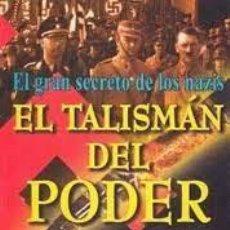 Libros de segunda mano: EL TALISMÁN DEL PODER EL GRAN SECRETO DE LOS NAZIS TREVOR RAVENSCROFT. Lote 295770933