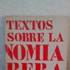 Libros de segunda mano: TEXTOS SOBRE LA AUTONOMIA OBRERA (HACER) (A1). Lote 295779398
