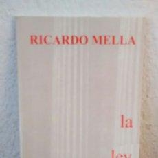 Libros de segunda mano: LA LEY DEL NUMERO DE RICARDO MELLA (ATENEO LIBERTARIO RICARDO MELLA). Lote 295780023