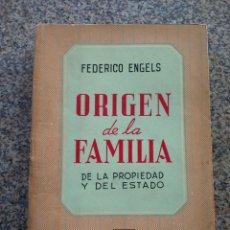 Libros de segunda mano: ORIGEN DE LA FAMILIA, DE LA PROPIEDAD Y DEL ESTADO -- FEDERICO ENGELS - EDITORIAL CLARIDAD 1964 --. Lote 295808673