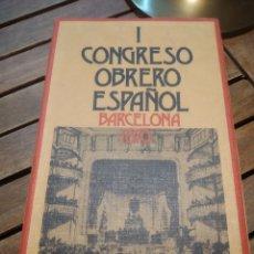 Libros de segunda mano: CONGRESO OBRERO ESPAÑOL. BARCELONA. 1870. VÍCTOR MANUEL ARBELOA. 1972. Lote 296069703
