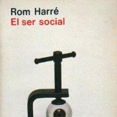Libros de segunda mano: EL SER SOCIAL: UNA TEORÍA PARA LA PSICOLOGÍA SOCIAL . Lote 7795543