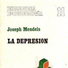 Libros de segunda mano: LA DEPRESIÓN // JOSEPH MENDELS // EDITADO POR HERDER, BIBLIOTECA DE PSICOLOGÍA, 1982.. Lote 16253218