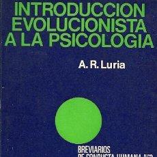 Libros de segunda mano: INTRODUCCIÓN EVOLUCIONISTA A LA PSICOLOGÍA / A. R. LURIA. Lote 18778471