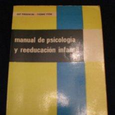 Libros de segunda mano: MANUAL DE PSICOLOGÍA Y REEDUCACIÓN INFANTIL. Lote 26322272