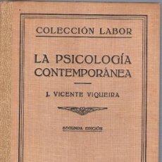 Libros de segunda mano: COLECCION LABOR - LA PSICOLOGIA CONTEMPORANEA - J. VICENTE VIQUEIRA. Lote 14980510