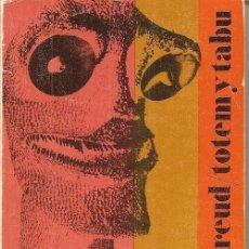 Libros de segunda mano: TOTEM Y TABÚ / S. FREUD.-- * PSICOLOGIA * PSICOANALISIS *. Lote 15245532