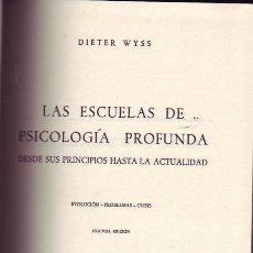 Libros de segunda mano: LAS ESCUELAS DE PSICOLOGÍA PROFUNDA. DESDE SUS PRINCIPIOS HASTA LA ACTUALIDAD. EVOLUCIÓN - PROBLEMAS. Lote 21220194