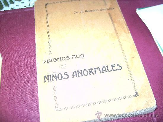 DIAGNOSTICO DE NIÑOS ANORMALES. (Libros de Segunda Mano - Pensamiento - Psicología)