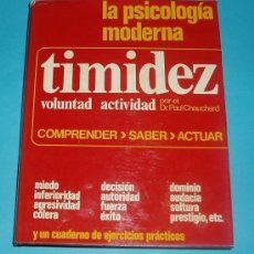 Libros de segunda mano: TIMIDEZ. DR. PAUL CHAUCHARD. EDIT. MENSAJERO. 1971. PÁG. 263. Lote 23348433