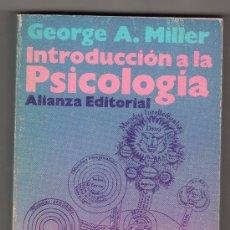 Libros de segunda mano: INTRODUCCION A LA PSICOLOGIA POR GEORGE A. MILLER. EL LIBRO DE BOLSILLO. ALIANZA EDITORIAL MADRID. Lote 248458480