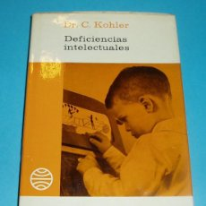 Libros de segunda mano: DEFICIENCIAS INTELECTUALES. DR. C. KOHLER. EDIT. PLANETA. 1975. 222 PÁG.. Lote 25056738